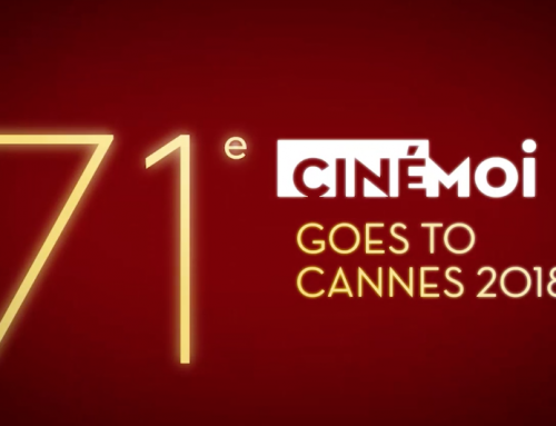 Cinémoi Goes To Cannes 2018
